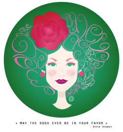 "porcelain-face:  ""May the odds EVER be in your favor"" - Effie Trinket"
