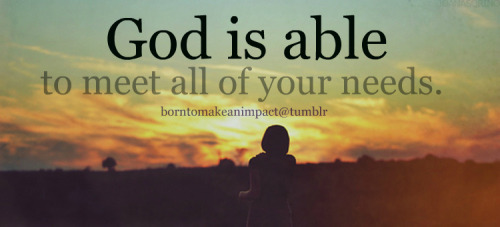 borntomakeanimpact:  He is able.