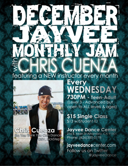 Jayvee Monthly Jam for the month of December featuring Chris Cuenza [So You Think You Can Dance, GRV, SickStep] Every WEDNESDAY at 730PM Jayvee Dance Center 216 E. Main St Alhambra, CA 91801 Follow us on Twitter @JayveeDance