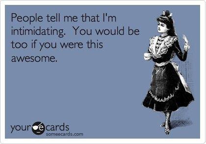 lol me too, but because I'm scary haaaaaha ;)
