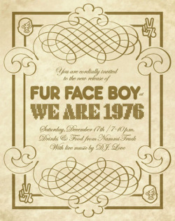 furfaceboy:  Early invite. The release is going down December 17th at We Are 1976 in Dallas, TX. We hope to see you there :)