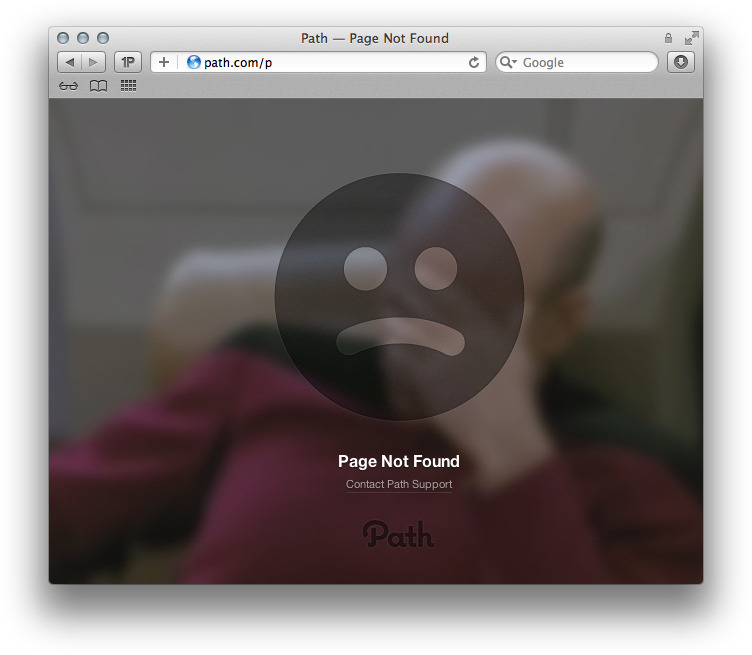Humor: Path's (@path) error page is not that helpful, but fun.