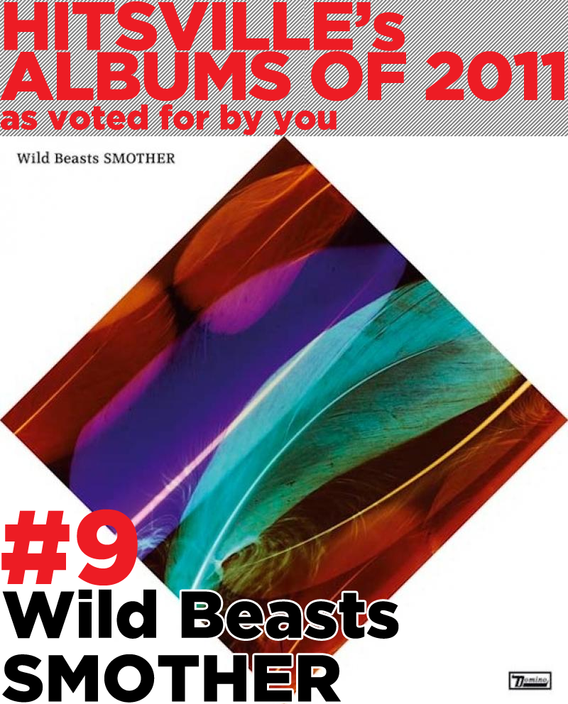 "The further Wild Beasts get in their career the more of a misnomer their name becomes. The Lake District quartet began racous and rowdy but still refined, but from second album Two Dancers to Smother, they've most definitely decided less is more. Their sound is now more mature and layered, smooth and sultry; as tender and refined as The Smiths, but with a perpetual undercurrent of sexuality lingering (for example ""Plaything"", a stripped back ode to stripping off). It's not all hanky panky though; Albatross is a haunting ballad whilst ""Reach A Bit Further"" features the amazing interplay between co-vocalists Hayden Thorpe and Tom Fleming. The true standout is the epic closer ""End Come Too Soon"". The most ambitious track the quartet have attempted and possibly the best thing they've ever recorded, it glides along on a subtle groove and dreamlike guitars. With Smother, Wild Beasts continue to be the most astonishingly unique band in the country and are most certainly one of those rare once-in-a-generation groups."