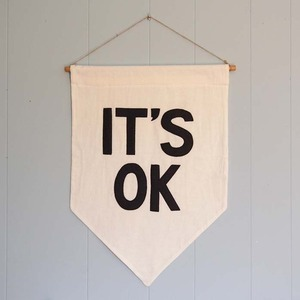 "whatannaloves:  (via Secret Holiday & Co. — ""IT'S OK"" Affirmation Banner)"