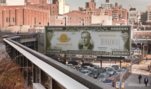 laughingsquid:  Giant 100,000 Dollar Bill Next To The High Line In Manhattan