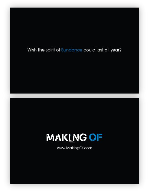MakingOf.com Promotional material for Sundance Film Festival, 2010.