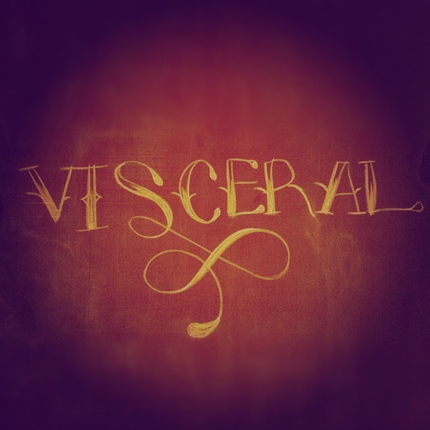 "V is for visceral.  Of or relating to the viscera. Relating to deep inward feelings rather than to the intellect: ""the voters' visceral fear of change"". On an unrelated note: chalk lettering is RIDIC, but super fun. Will revisit that in the future for sure. A total personal lettering hero (who is a NINJA with chalk!) is Dana Tanamachi. Check that gal out, she's incredible!"