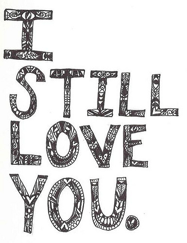 I Still Love You  ' !