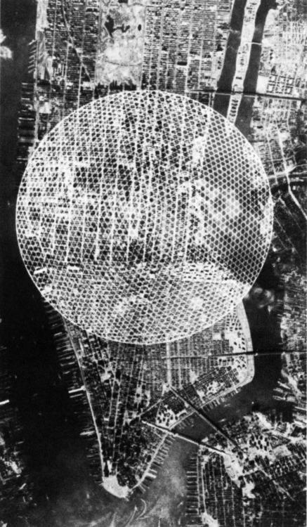 archiveofaffinities:  Buckminster Fuller, Manhattan Island Dome, ca. 1959