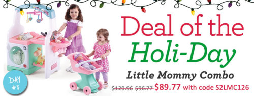 Today's Deal - Little Mommy Combo just $89.77 with code S2LMC126 at checkout. 24 hours only!