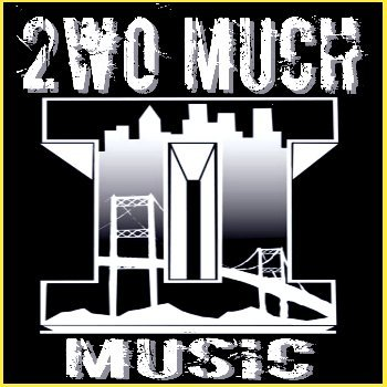 2wo Much Music, Check us out. FREE DOWNLOAD @ http://2womuchmusic.bandcamp.com/