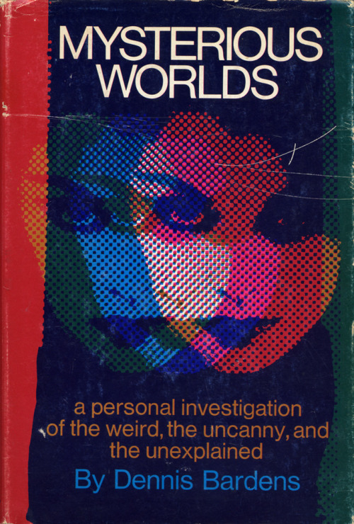 - prostheticknowledge:  Mysterious Worlds  Book cover | ©1970 / Design: Robert Cuevas | via Montague Projects