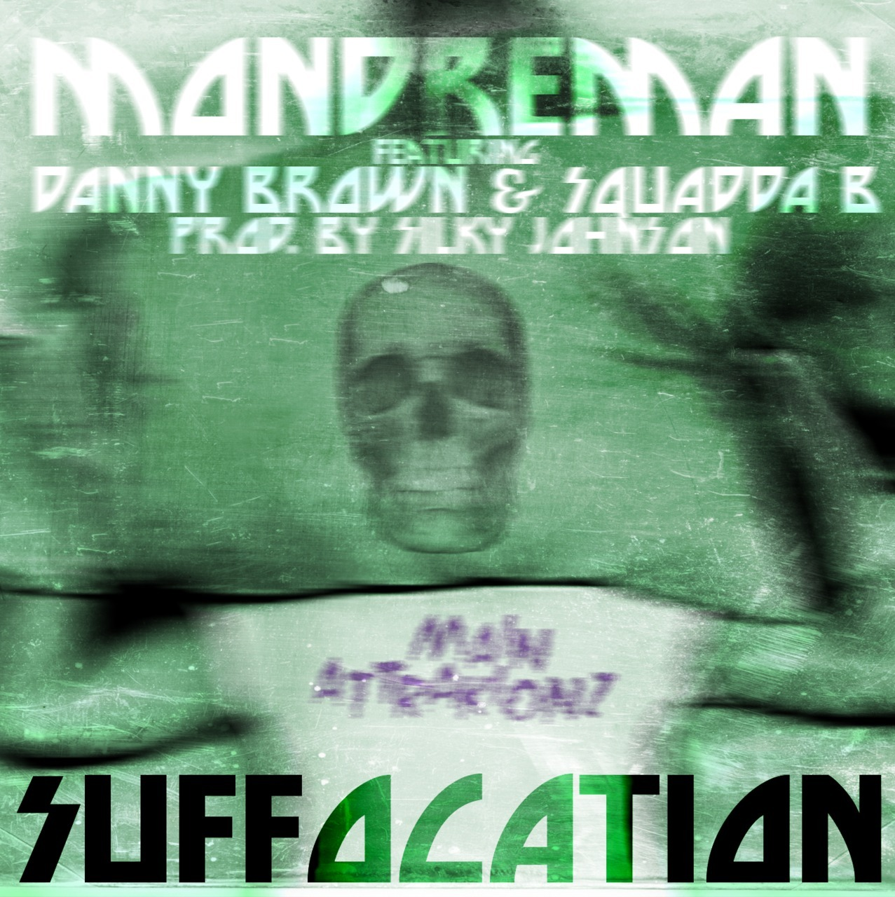 "<a href=""http://dreamcollabo.bandcamp.com/track/bonus-track-suffocation-ft-danny-brown-squadda-b-silky-johnson"" _mce_href=""http://dreamcollabo.bandcamp.com/track/bonus-track-suffocation-ft-danny-brown-squadda-b-silky-johnson"">[BONUS TRACK] Suffocation ft. Danny Brown + Squadda B :: Silky Johnson :: by MondreM.A.N.</a> IT'S FREE SHOUTS OUT TO @AREBLEFT FOR THE ARTWORK"
