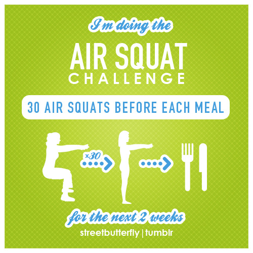"healthylivingforyou:  streetbutterfly:  The proper activity done a few minutes before eating can encourage food calories to get shuttled into the muscle cells, before it has a chance to get stored as body fat. Increases insulin sensitivity and burns some extra calories. Air squats are the best option out there for a quick workout before meals. Read more about it in Tim Ferris's book ""4 hour body"". By rebloging this I accept this challenge, and I will do my best to accomplish it.  Okay. But if anyone can squat exactly like that without a wall, I wanna see it. Haha. If you don't bend over a little you'll fall over because most of your body weight will be shifted towards your backside. Lol."