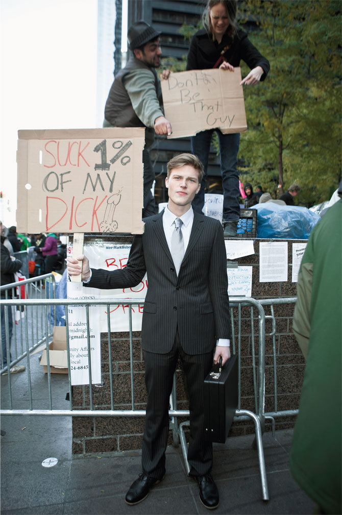 We dressed some male models in nice suits and took them to Occupy Wall Street. It went okay. American Psychos