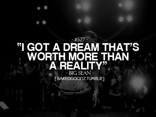 A DREAM WORTH MORE THAN A REALITY