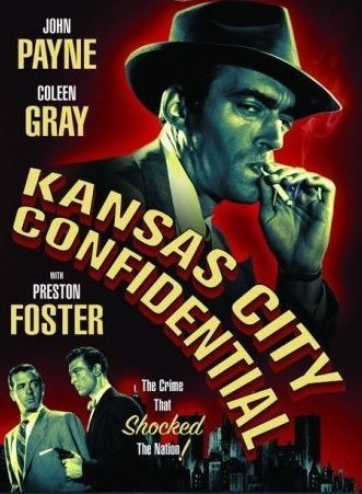 Currently watching… Kansas City Confidential (1952)