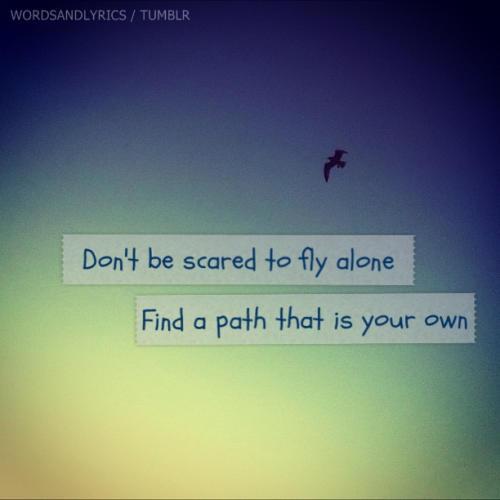 quote-book:  Soar by Christina Aguilera (via: wordsandlyrics)