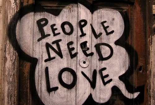 people need love