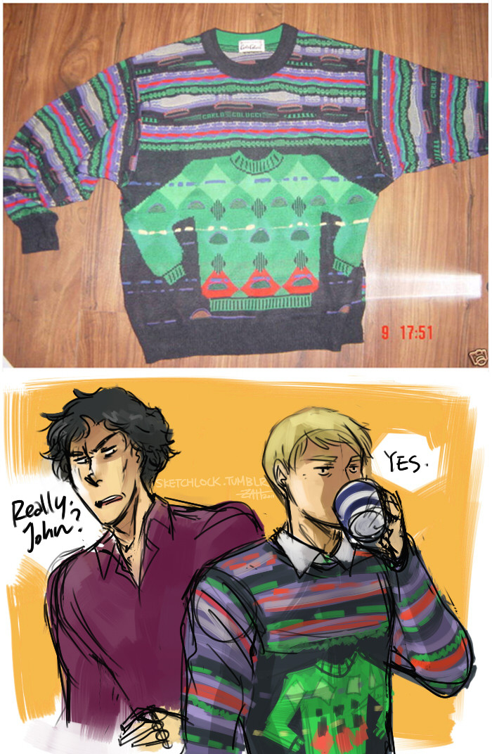 shaddicted:  curlyfoureyes:  sketchlock:  So there's this Jumper allonsyblue reblogged…It is truly the Jumper of all Jumpers.   BAHAHAHAHAHAHAH WHAT IS THIS BEAUTIFUL CREATION!?!  John/crazy jumpers - OTP.