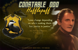 Starfleet-Houses » Constable Odo: Odo is practically the definition of 'just and loyal'. The pursuit of truth and justice is his central goal, and he is steadfastly loyal to the lawmakers. Even though those lawmakers may change, Odo remains steadfastly loyal to those who command him. He's very grounded in his grouchy, misanthropic ways, and seems quite distant at first to everyone, but those who do get close to him make a steadfast, good and trustworthy ally. Being a detective - he's also a good finder! He is sorted into Hufflepuff House.