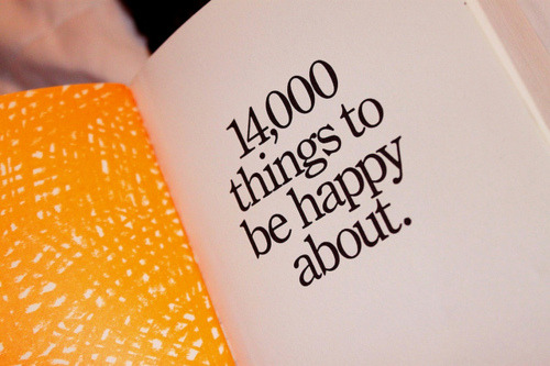 14,000 things to be happy about :)