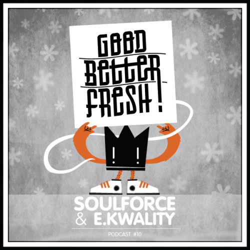 "we reached GoodBetterFresh podcast #10 … mawd to di ting! it's an honor for us to present to you a very special guest for this episode: (image by ninimartini.com) soulforce (fizzle) from krefeld/germany created the first half of the mix for this month. you can regard it as a preview for the upcoming ""soulforce essential mix vol. 2"" … so it contains 100 % soulforce material, which means productions, remixes, exclusive and unreleased stuff handcrafted by germany's hottest address when it comes to dancehall, hip hop, moombahton … more infos soon on soul-force.com the second half is of course mixed by the mighty DJ e.kwality (red eye blue), who continues with a lot of homegrown productions, remixes, blends, exclusives and unreleased madness as well as fresh tracks that inspire us or we want to share with you. so listen, download (320 kBit/s), share and love the podcast, visit us on facebook and look forward to the ""soulforce essential mix vol. 2""!  IF YOU CAN'T SEE THE PLAYER IN YOUR BROWSER, YOU CAN STILL PLAY THE MIX HERE!  tracklist: 01 GoodBetterFresh intro - e.kwality feat. ""ste"" SOULFORCE:02 movie star - skarra mucci & delroy wilson (fizzle)03 good, better, best ! - buju banton & delroy wilson (fizzle)04 did it on èm - nicki minaj (soulforce rmx)05 frische küche - soulforce feat. lefti 1 euro & nini martini (soulforce rmx)06 frische küche - soulforce feat. lefti 1 euro & nini martini07 shorty go - soulforce feat. brngtn08 in the sky - soulforce feat. brngtn09 catch me if you can - biggie (soulforce rmx)10 dirt off your shoulder - jay-z (soulforce rmx)11 hurensonologie - huss & hodn (soulforce rmx)12 top rank - j.r. & ph7 feat. guilty simpson & black milk (soulforce rmx)13 ultimate love - liedersofthenewschool feat. prince zimboo14 ultimate love - liedersofthenewschool feat. prince zimboo (soulforce quemix)15 moombahkush - liedersofthenewschool E.KWALITY:16 don't say grindin - the clipse feat. sean paul VS. the roots (GoodBetterFresh blend)17 wos ogeht - def ill & t-ser (cirque du lyrical cinema syllable)18 wild like grizzley - e.kwality ft. kinetical19 di ghetto on fire - assassin VS. lloyd banks (GoodBetterFresh blend)20 hit em' - zion i & the grouch21 early in - red eye blue feat. jahdan blakkamoore22 highway (blessings my way) - sizzla23 santa flaws - prince zimboo feat. red eye blue (e.kwality rmx)24 fix up look sharp - dizzee rascal25 fix up yo clarks - dizzee rascal VS. vybz kartel (GoodBetterFresh blend)26 clarks - vybz kartel27 woid4tler - king 1ouis feat. kinetical (GoodBetterFresh exclusive)28 breath and stop - q-tip (e.kwality rmx)29 streets so warm - toddla t30 come ova - tarrus riley31 anywhere (ol time killin part 2) - kardinal offishall32 nicht - ill mindz33 real badman - fatta book soulforce here!book dj e.kwality here!"