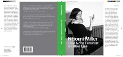 Naomi Miller Books I would Write If I Were a Public Intellectual: I Am Not a Feminist & Other Lies laser on 100lb coated matte 19 7/8 x 8 3/4 inches 2011