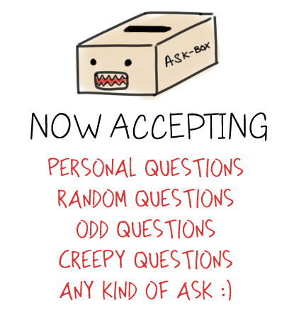 Please ask me questions :)