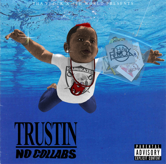 TRUSTIN : NO COLLABS : COMMING SOON