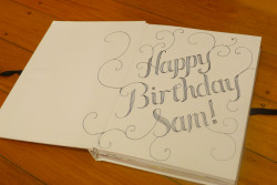 Lettering I did for the front of a another friends bday scrapbook/guestbook