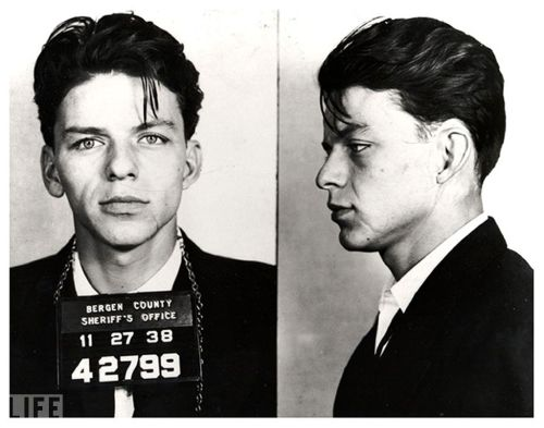 "life:  Happy Birthday Frank Sinatra. His reason for arrest? ""Carrying on with a married woman"" — a criminal offense at the time. The charge was eventually dismissed. His reputation as a ladies' man only grew… (see photos — Celebrity Mug Shots)"