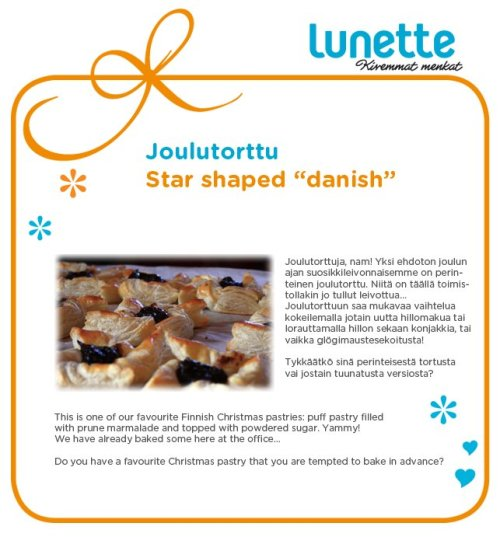 This is one of our favorite Finnish Christmas pastries: puff pastry filled with prune marmalade and topped with powdered sugar. Yummy! We have already baked some here at the office… Do you have a favorite Christmas pastry that you are tempted to bake in advance?