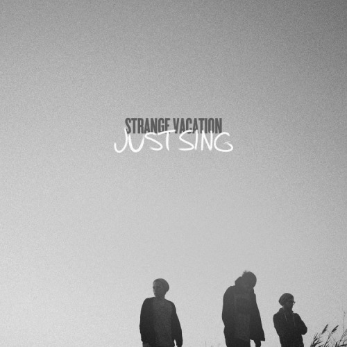 strangevacation:  Available on I-Tunes tomorrow. 12.13.2011    Strange Vacation - Just Sing by AuthentikArtistsSongs