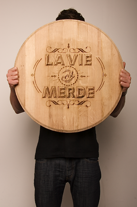 """La vie c'est merde"" Laser engraved typography by Ben Johnston http://www.behance.net/gallery/Wood-Typography-Engraving/2302854"