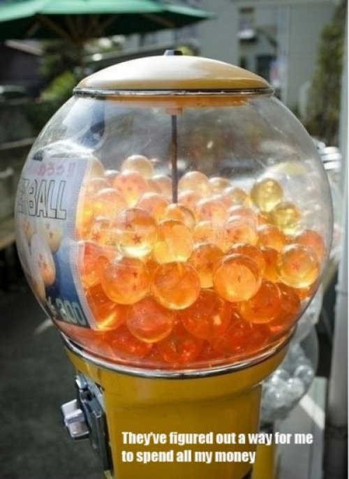 "Dragonball Dispenser ""I wish to have all of my quarters back."""