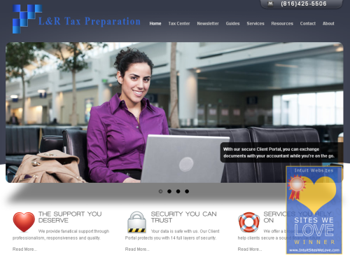 "L & R Tax Preparation Meet our Sites We Love winner for 12/05/2011.  About L & R Tax Preparation…  From the website… ""Individuals and Business owners are continuously faced with ever changing tax laws and regulatory paperwork. Helping business owners find relief and recognize areas between managing a business and managing their time is a foundation for that balance. This requires open communication to reach an understanding of the clients' unique needs, through research, and sound analysis. L & R Tax Preparation is dedicated to meeting these goals with high standards of excellence and professionalism."" What we love… I love a professional website that does not just look great, but has a ton of relevant content that is easy to navigate to.  It felt easy to trust this website right from the beginning, with its pretty graphics and concise text.  However, my favorite parts of the site are the three points they highlight on the home page: ""The support you deserve. Security you can trust. Services you rely on."" It is always a good idea to tell your potential customers why you should choose your business. website: http://www.lrtaxprep.com twitter: http://twitter.com/bruce_taxguy facebook: http://facebook.com/LRtaxprep Stay tuned this week to hear more about L & R Tax Preparation!"