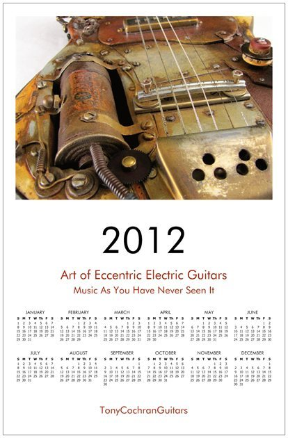 "2012 Calendars of 5 of our most popular guitars! See all 5 calendars at www.tonycochranguitars.com/2012-calendar-sale.htmlPoster size wall calendar with gloss finish on heavyweight stock. Size 11 1/4"" x 17 1/4""Choose your Guitar Calendar on this website Use the Contact Form at www.TonyCochranGuitars.com to reach us or call 614 - 457 - 2194.$10 & shipping / handling each"