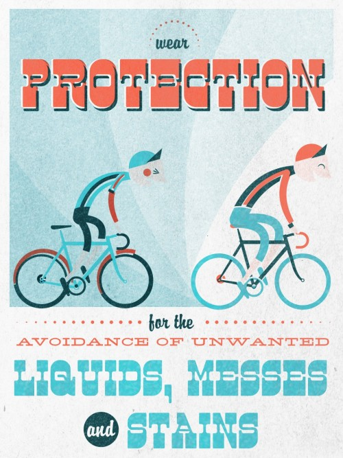 magnificentoctopus:  ALWAYS WEAR PROTECTION! For the avoidance of unwanted Liquids, Messes and Stains!