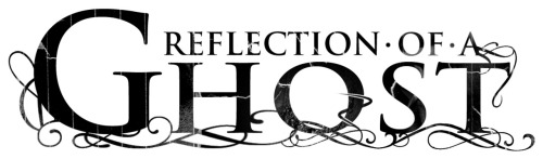 "Reflection Of A Ghost logo. Go ""like"" them on Facebook!  http://www.facebook.com/pages/Reflection-of-a-Ghost/139049762863833"