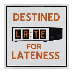 nevver:  Destined for Lateness