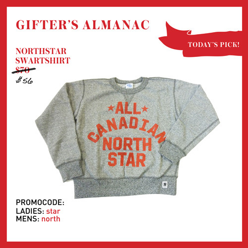DECEMBER 13TH: TODAY'S PICK, NORTH STAR SWEATSHIRT! Classic sweatshirts are a definite staple for any Canadian! This North Star heritage jumper is a stylish way to keep warm at the rink in between hot chocolate fuel-ups. Made from soft cotton it's cozy and shows just how much you love our True North. CLICK HERE TO SCORE 20% OFF