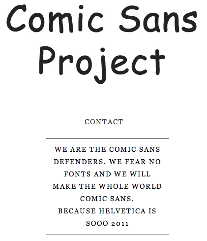The day has come. The most aesthetically awkward font is taking over the world.