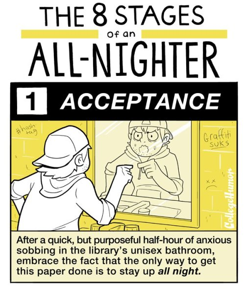 The 8 Stages of Staying Up All Night [click for more]