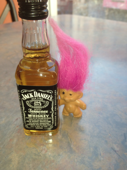 Roy the troll loves jack Daniels in the morning