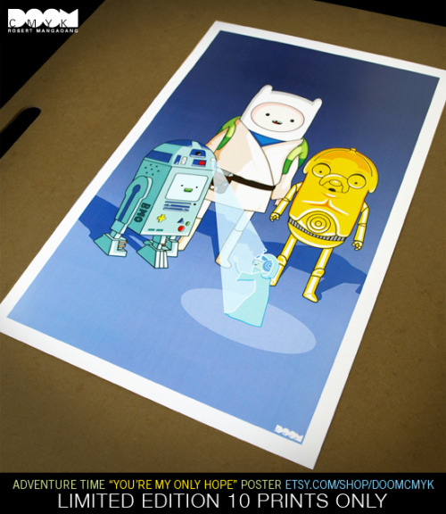 "doomsdaily:  Adventure Time ""You're My Only Hope"" Star Wars Fan Art PosterLIMITED EDITION. Only 10 Prints Available: http://www.etsy.com/shop/DoomCMYK"
