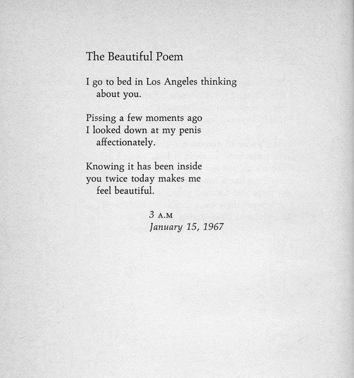 "youmightfindyourself:  ""The Beautiful Poem"", from The Pill versus The Springhill Mine Disaster by Richard Brautigan.  Oh, Richard."