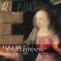 altxmas:  ALT_X-MAS VOLUME 1 : EASY LISTENING 13 DECEMBER 2011  TRACK LISTING: 01 : Christmas Time is Here - Belle & Sebastian 02 : Silent Night - Bright Eyes 03 : All I want for Christmas - Yeah Yeah Yeahs 04 : Last Christmas - Florence + The Machine 05 : Please be Patient - Feist 06 : The Blizzard - Camera Obscura 07 : It's Christmas Time - Yo La Tengo - 08 : Winter Wonderland - Radiohead 09 : I Wish It Was Christmas Today - Julian Casablancas 10 : Jingle Bell Rock - Arcade Fire