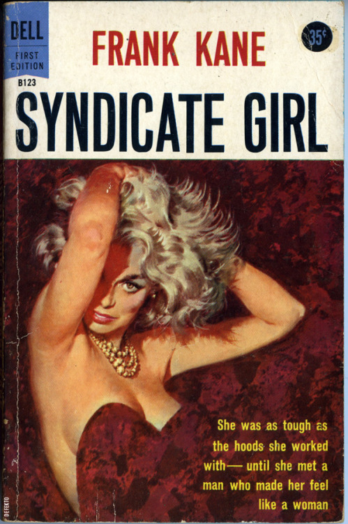 "SYNDICATE GIRL. Dell, 1958. This one is a little less sleazy than I typically like, but for a while there I was fixated on all these smut books with the word ""girl"" in the title…as seen on some of the earlier posts. More to come."