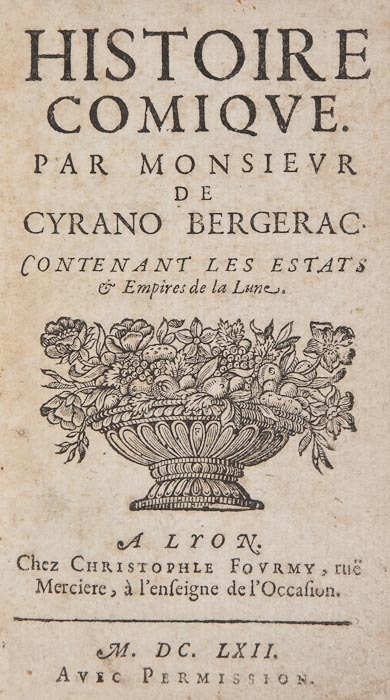 "Histoire Comique par Monseiur de Cyrano Bergerac Contenant les Estats & Empires de la Lune Hercule-Savinien de Cyrano de Bergerac. Lyons, chez Christophle Fourmy, 1662.   Woodcut device on title, lightly browned, contemporary mottled calf, spine gilt, 12mo.  Important early science fiction work. Provenance: Camille Aboussouan (bookplate). B-A Note:  de Bergerac is, of course, best known for the mostly fictional romantic/comedic stories and plays about his life as a large-nosed duelist.  However, he was an author and dramatist in his own right. Per a quite good biography of de Bergerac at kirjasto.sci.fi:    ""Influenced by Gassendi's theories and libertine philosophy, [de Bergerac] wrote stories of imaginary journeys to the Moon and Sun, and satirized views, which saw humanity and the Earth as the center of creation. He also mocked Descartes' idea that animals are soulless machines. In his trip to the Moon the narratot takes off from the Earth in an apparatus festooned with firecrackers, and lands on the Tree of Life. The first person he meets is Elias, whom he upsets with his mocking comments about the soul. At the end he is thrown into the sky with an atheist, and lands safely in Italy. ""  ——————————-Ever now and then they raised such furious Shouts, occasioned undoubtedly by their Admiration' at the sight of me, that I thought I was e'en turned a Monster. At length one of these Beast-like men, catching hold of me by the Neck, just as Wolves do when they carry away Sheep, tossed me upon his back and brought me into their Town ; where I was more amazed than before, when I knew they were Men, that I could meet with none of them but who marched upon all four."